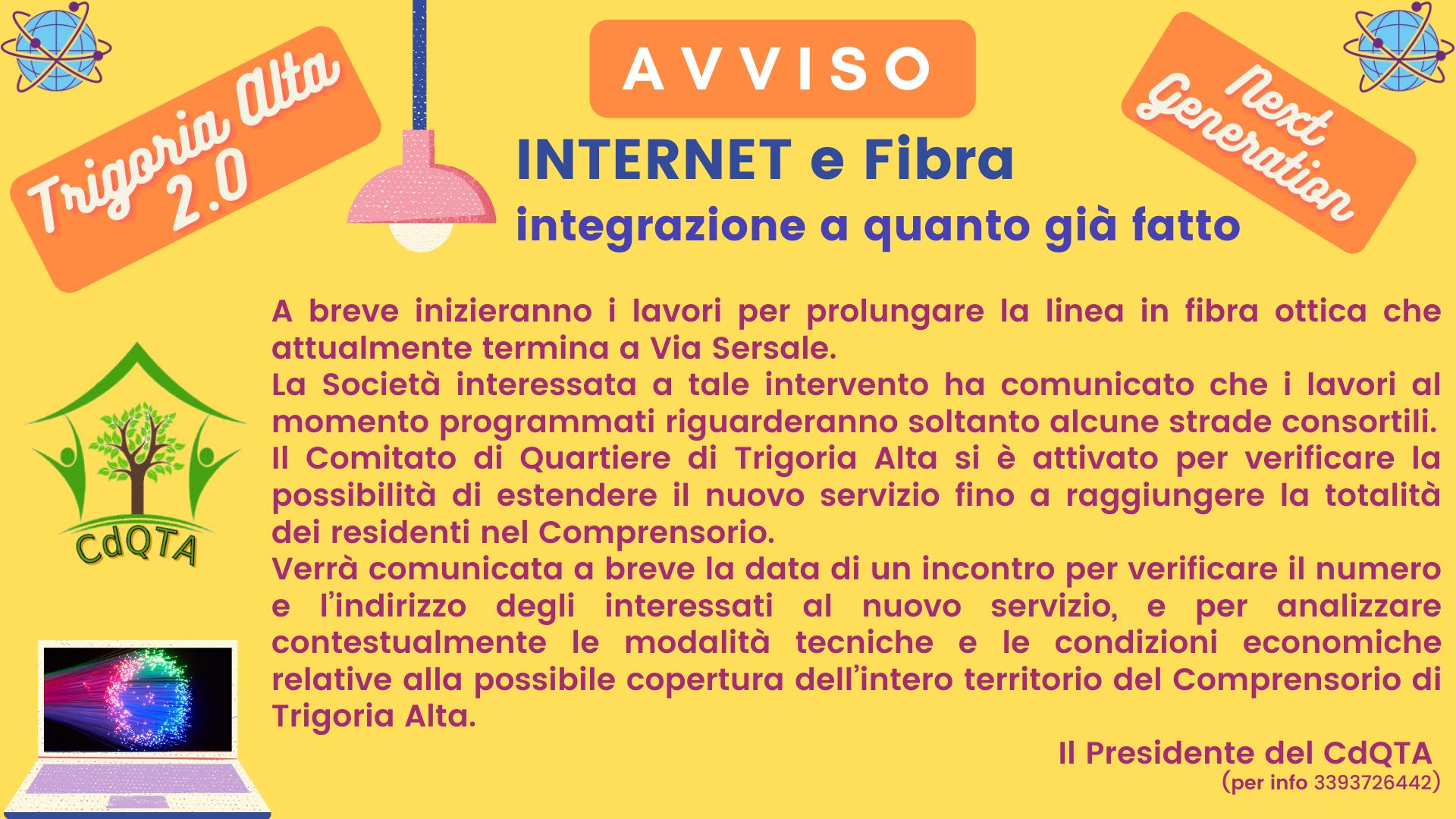 A V V I S O – INTERNET E FIBRA – INTEGRAZIONE A QUANTO GIÀ FATTO